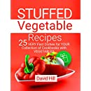Stuffed vegetable recipes. 25 very fast dishes for your collection of cookbooks with vegetables.