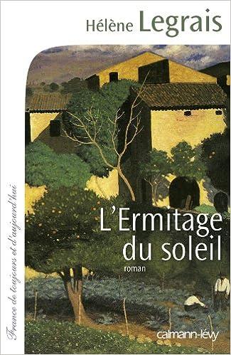 L'ermitage du soleil d'Hélène Legrais