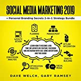 Social Media Marketing 2019 + Personal Branding Secrets 2-in-1 Strategy Bundle: Learn How to Become a Big Time Influencer on YouTube, Facebook and Instagram with SEO, Some Advertising and This Guide! (Bundle 1)