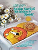 img - for Scrap Saver's Stitchery Book, a Farm Journal Craft Book book / textbook / text book
