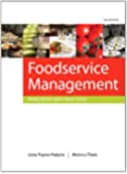 Foodservice Management: Principles and Practices (12th Edition)