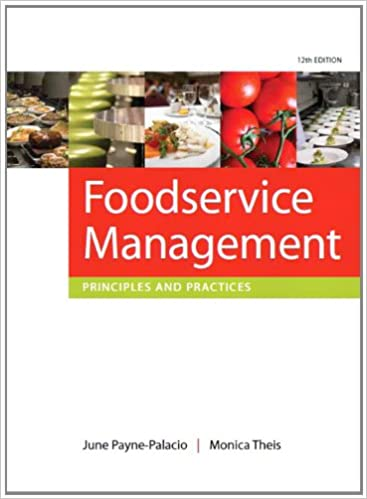 Foodservice management principles and practices 12th edition foodservice management principles and practices 12th edition 12th edition fandeluxe Choice Image