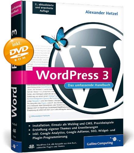 WordPress 3: Das umfassende Handbuch (Galileo Computing) Gebundenes Buch – 28. September 2012 Alexander Hetzel 3836219433 COMPUTERS / General Content Management