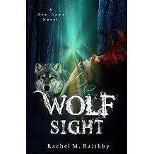 Wolf Sight (A New Dawn Novel Book 3)