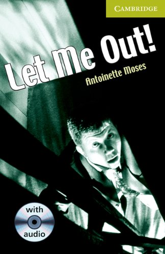 Let Me Out! Starter/Beginner Book with Audio CD Pack (Cambridge English Readers)