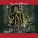 Gates of Fire: An Epic Novel of the Battle of Thermopylae | Steven Pressfield
