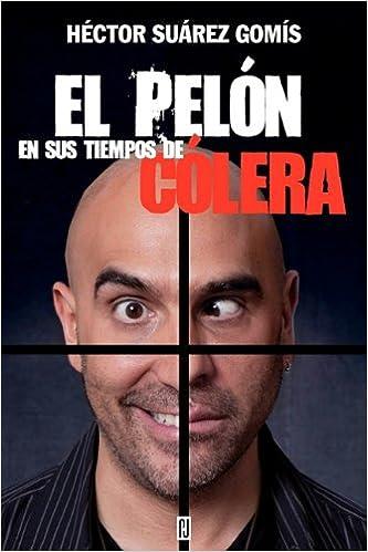 Descargas de libros gratis torrents El Peln En Sus Tiempos de Clera en español