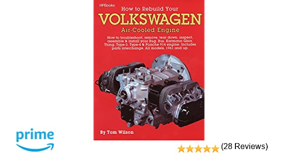 How to Rebuild Your Volkswagen Air-Cooled Engine: How to