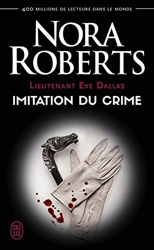 lieutenant eve dallas tome 17 imitation du crime