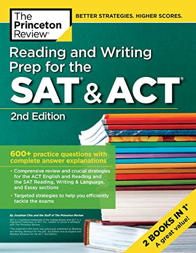 - Reading and Writing Prep for the SAT & ACT, 2nd Edition: 600+ Practice Questions with Complete Answer Explanations (College Test Preparation)
