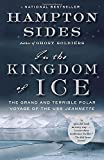 img - for In the Kingdom of Ice: The Grand and Terrible Polar Voyage of the USS Jeannette book / textbook / text book