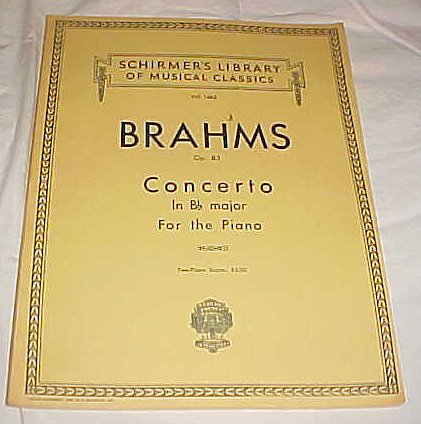 Schirmer's Library of Musical Classics Vol. 1465 Brahms Op. 83 Concerto in Bb Major for the Piano Sheet Music 1922