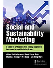 Social and Sustainability Marketing: A Casebook for Reaching Your Socially Responsible Consumers through Marketing Science