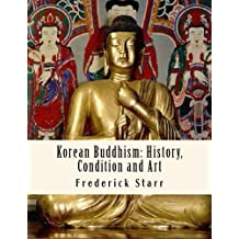 Korean Buddhism: History, Condition and Art: Religious Classics