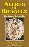 Aelred of Rievaulx, M. Basil Pennington, 1565481283