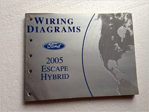 2005 ford escape hybrid wiring diagram manual original: ford: amazon com:  books