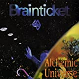 Alchemic Universe by Brainticket (2009-06-02)