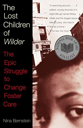 The Lost Children of Wilder: The Epic Struggle to Change...