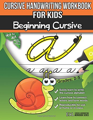 Cursive Handwriting Workbook for Kids: Beginning Cursive