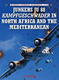 Junkers Ju 88 Kampfgeschwader in North Africa and the Mediterranean (Combat Aircraft)
