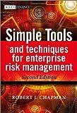 Simple Tools and Techniques for Enterprise Risk Management, Robert J. Chapman, 1119989973