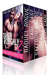 Taken Roughly 2 (A Taboo Erotica Boxed Set)