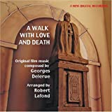 A Walk with Love and Death By Georges Delerue (Composer),,Robert Lafond (Performer) (2009-01-01)