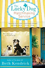 The Lucky Dog Matchmaking Service Kindle Edition