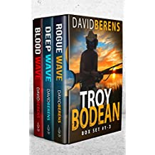 The Troy Bodean Tropical Thriller Series: Books 1-3 (The Troy Bodean Tropical Thriller Series Boxset)