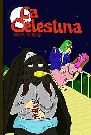 La Celestina: Tragicomedia de Calisto y Melibea eBook: de Rojas ...