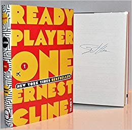 Ready Player One Autographed By Ernest Cline Signed Edition Ernest Cline 9780525572886 Amazon Com Books