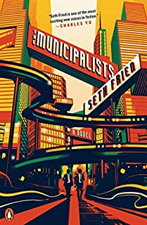 Book Cover: The Municipalists: A Novel