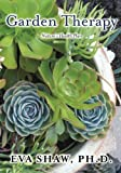 img - for Garden Therapy: Nature's Health Plan book / textbook / text book