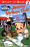 Jimmy Strikes Out! (READY-TO-READ LEVEL 2)