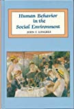 Human Behavior in the Social Environment, Longres, John F., 0875813364