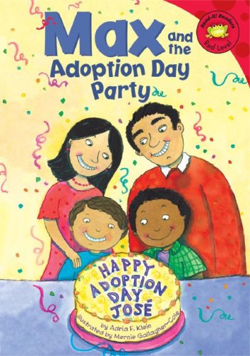 Max and the Adoption Day Party - a fun story about celebrating a friends adoption