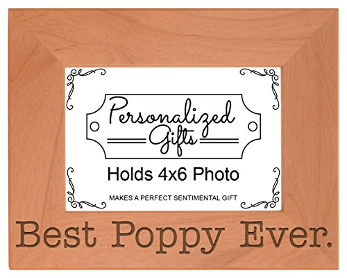 ThisWear Birthday Gift Grandpa Best Poppy Ever Natural Wood Engraved 4x6 Landscape Picture Frame Wood