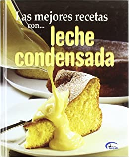 Leche Condensada: 9788489910829: Amazon.com: Books