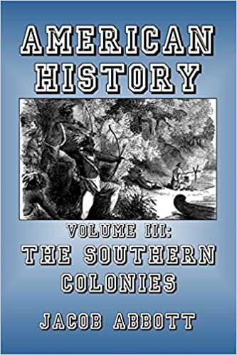 amazon com the southern colonies american history volume 3