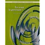 En avant la grammaire! intermédiaire cahier n.é.