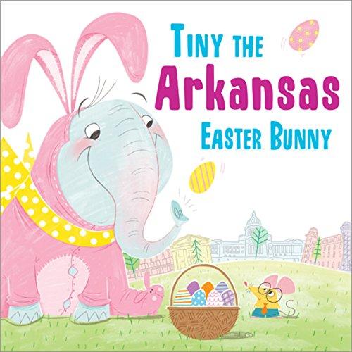 Tiny the Arkansas Easter Bunny (Tiny the Easter Bunny) pdf