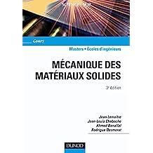 Mécanique des matériaux solides - 3ème édition (Physique) (French Edition)