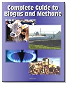 21st Century Complete Guide to Biogas and Methane: Agricultural Recovery, Manure Digesters, AgSTAR, Landfill Methane, Greenhouse Gas Emission Reduction and Global Methane Initiative