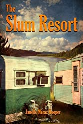 The Slum Resort