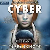 Cyber: The Game Is Life, Book 7   Terry Schott