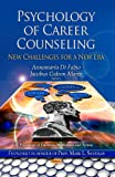 Psychology of Career Counseling, Annamaria Di Fabio and J. G. Maree, 1628082720