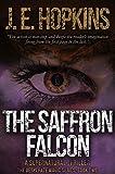 The Saffron Falcon: A Supernatural Thriller—The Desperate Magic Series, Book Two