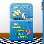 Der Mann, der seine Frau vergaß | John O'Farrell