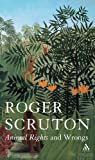 Animal Rights and Wrongs, Scruton, Roger, 0826474845