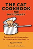 The Cat Cook Book and Dictionary, John Fulford, Alfredo Ramirez, 0983187207